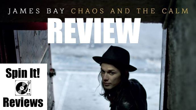 Chaos and the Calm- James Bay Most Best Selling UK Albums in The World 2018