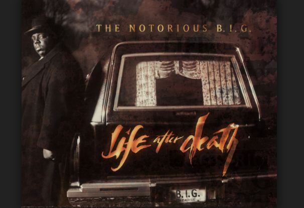 Life After Death- Notorious B.I.G.