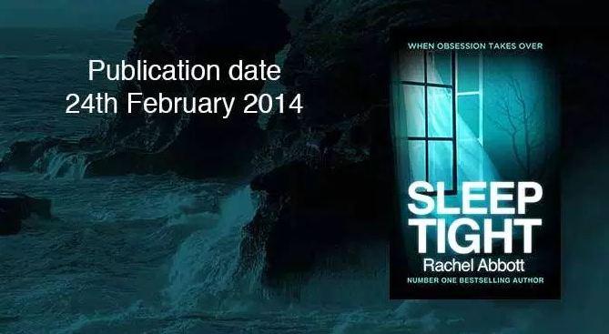 Sleep Tight by Rachel Abbott.