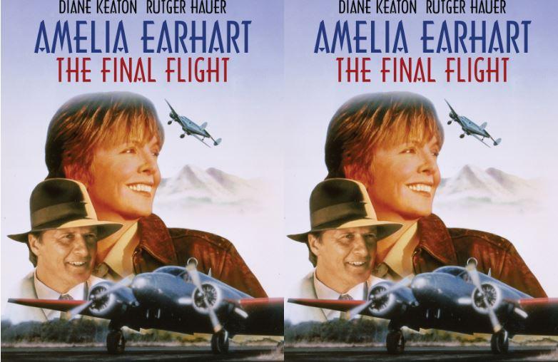 Amelia Earhart- The Final Flight Top 10 Movies by Diane Keaton 2017