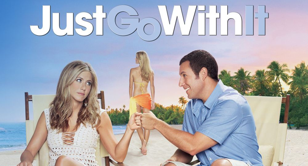 just go with it, Top 10 Movies By Jennifer Aniston of All Time until 2017