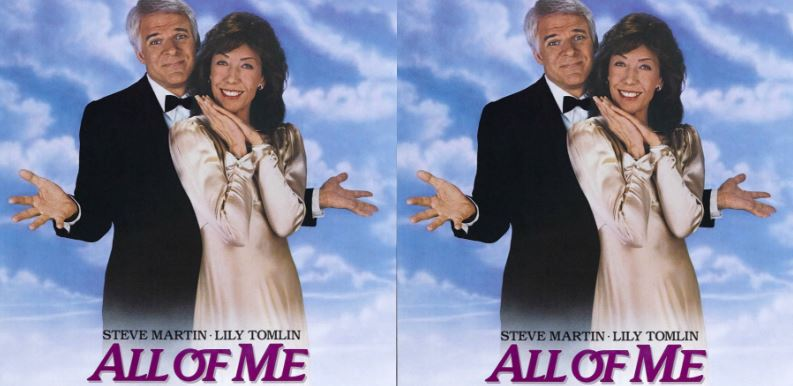 All of Me Top Ten Movies By Steve Martin 2017