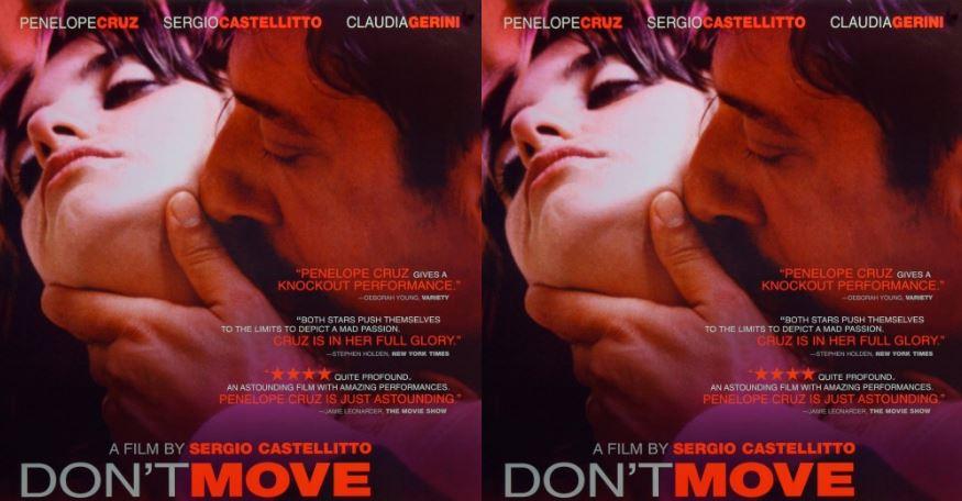 Don't Move Penelope Cruz Top Most Popular Movies 2018