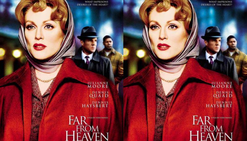 Far From Heaven Top Popular Movies By Julianne Moore 2018