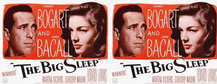The Big Sleep Top Famous Movies By Lauren Bacall 2018